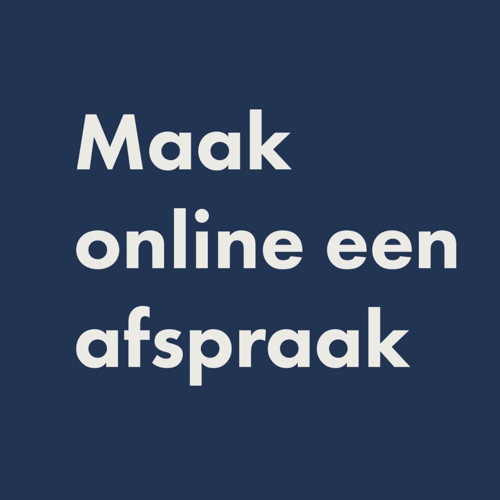 Maak online een afspraak